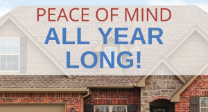 Peace of Mind All Year Long!